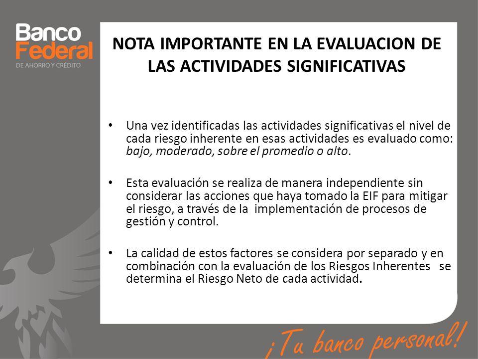 NOTA IMPORTANTE EN LA EVALUACION DE LAS ACTIVIDADES SIGNIFICATIVAS