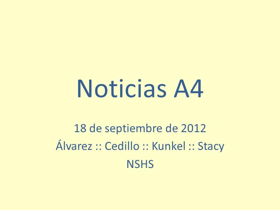 18 de septiembre de 2012 Álvarez :: Cedillo :: Kunkel :: Stacy NSHS