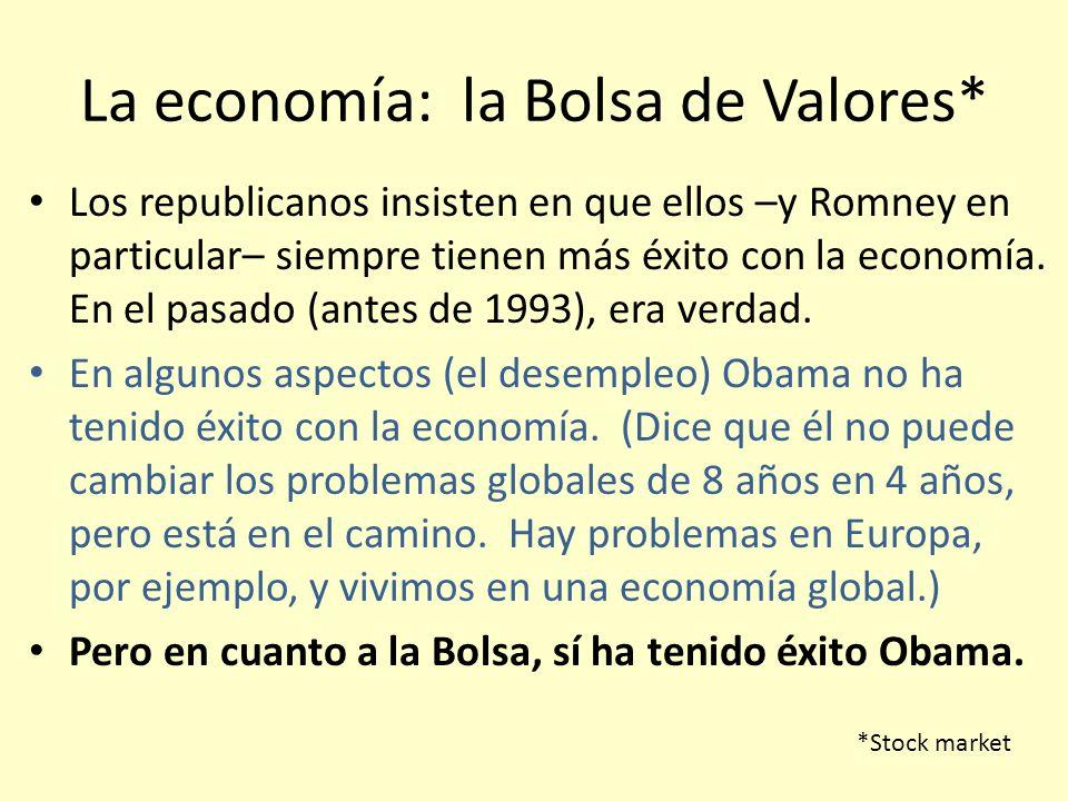La economía: la Bolsa de Valores*