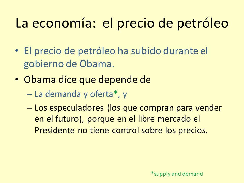 La economía: el precio de petróleo