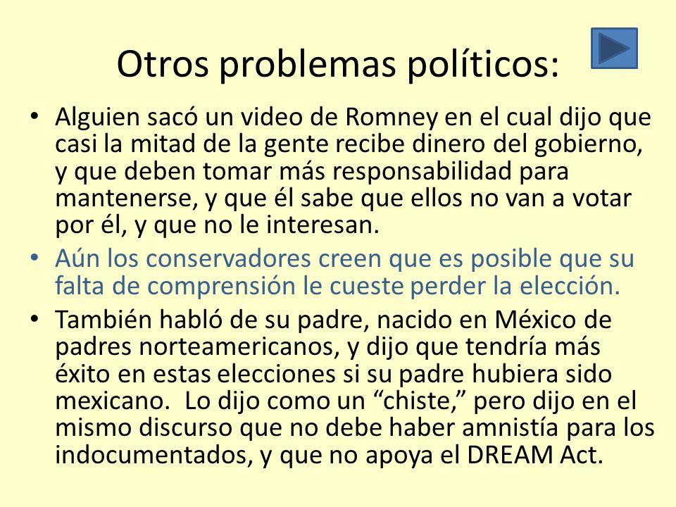 Otros problemas políticos: