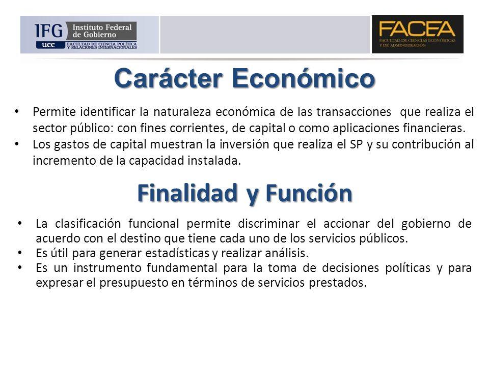 Carácter Económico Finalidad y Función