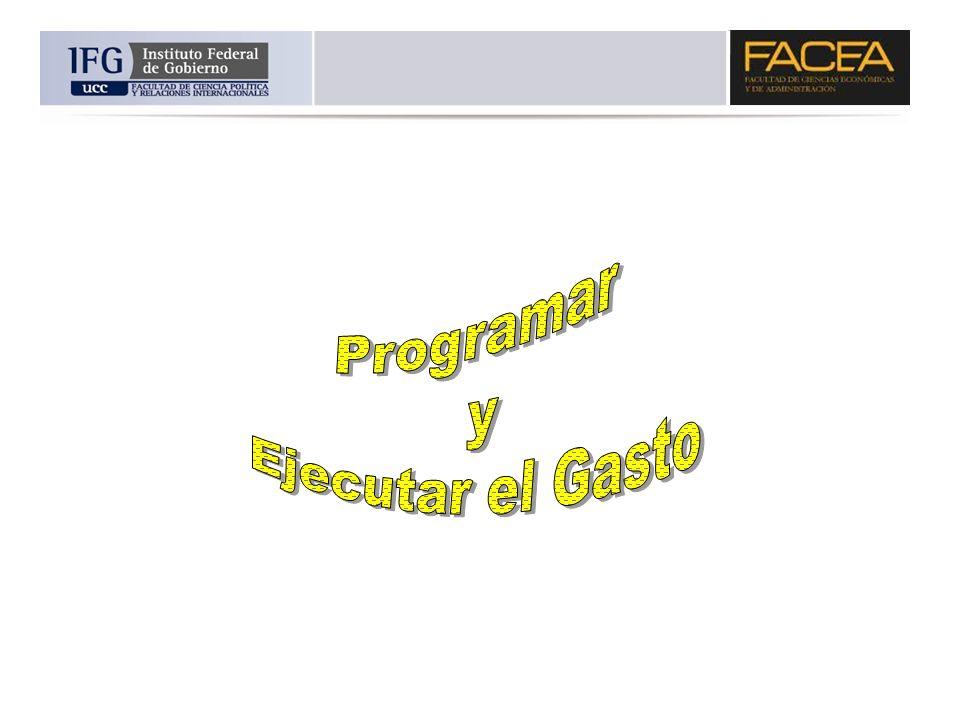 Programar y Ejecutar el Gasto