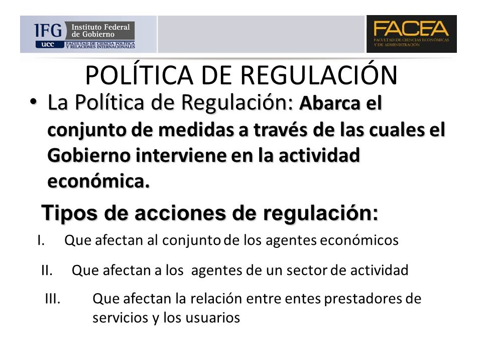 POLÍTICA DE REGULACIÓN