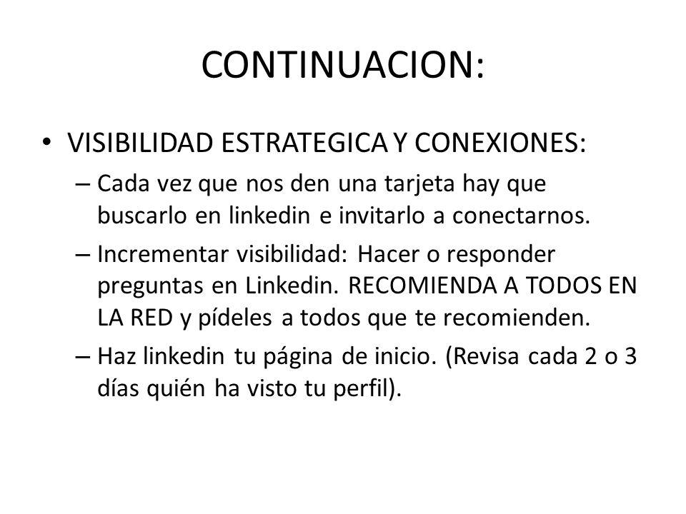 CONTINUACION: VISIBILIDAD ESTRATEGICA Y CONEXIONES: