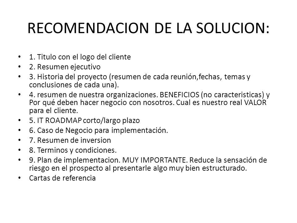 RECOMENDACION DE LA SOLUCION: