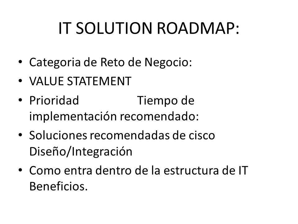 IT SOLUTION ROADMAP: Categoria de Reto de Negocio: VALUE STATEMENT