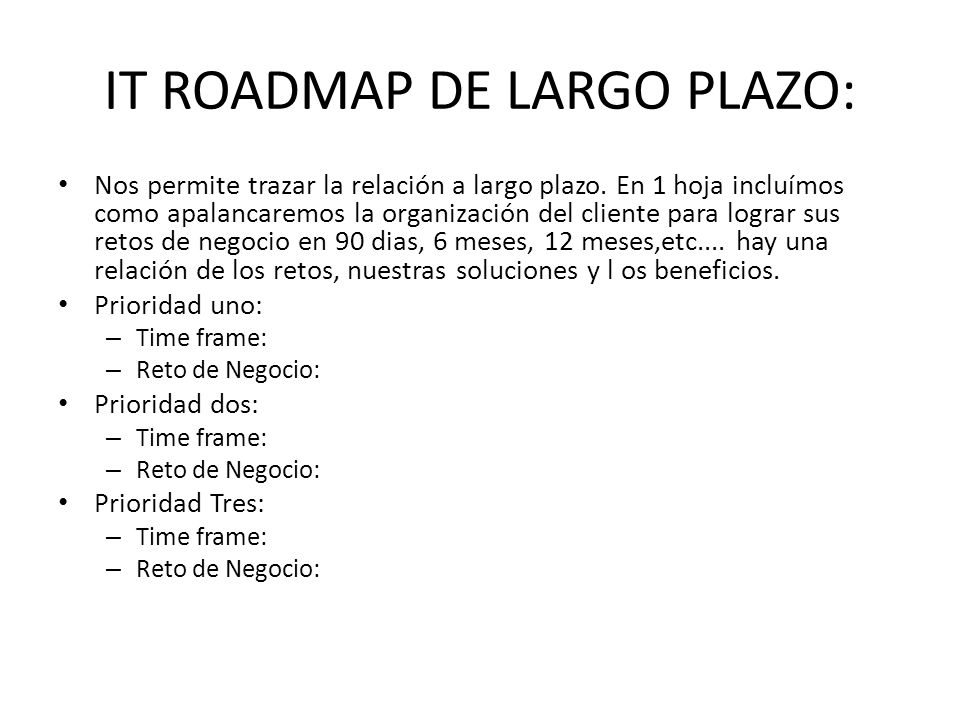 IT ROADMAP DE LARGO PLAZO: