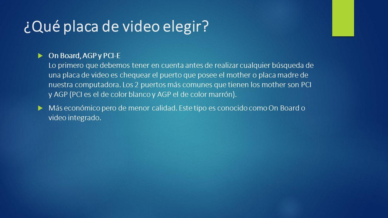 ¿Qué placa de video elegir