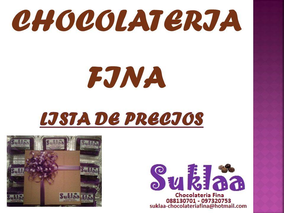 CHOCOLATERIA FINA LISTA DE PRECIOS