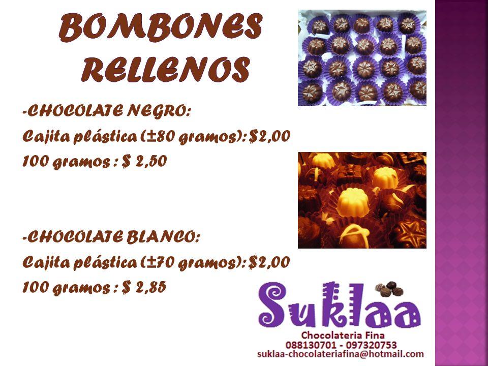 Bombones rellenos -CHOCOLATE NEGRO: