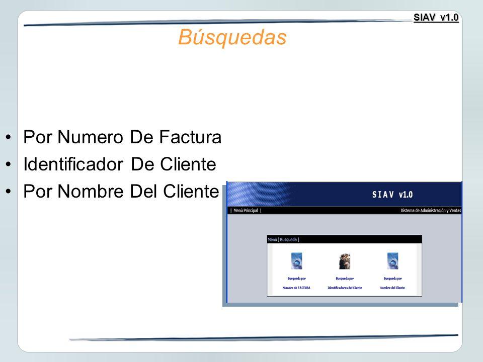 Búsquedas Por Numero De Factura Identificador De Cliente