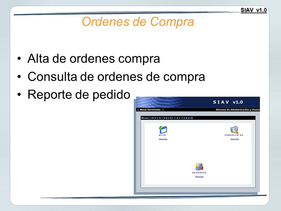 Ordenes de Compra Alta de ordenes compra Consulta de ordenes de compra Reporte de pedido