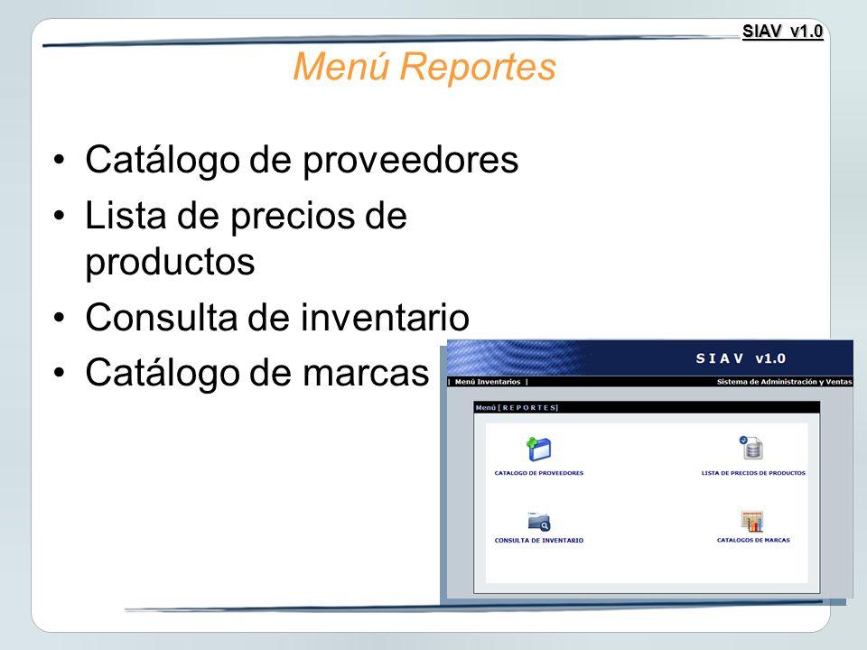 Menú Reportes Catálogo de proveedores. Lista de precios de productos.