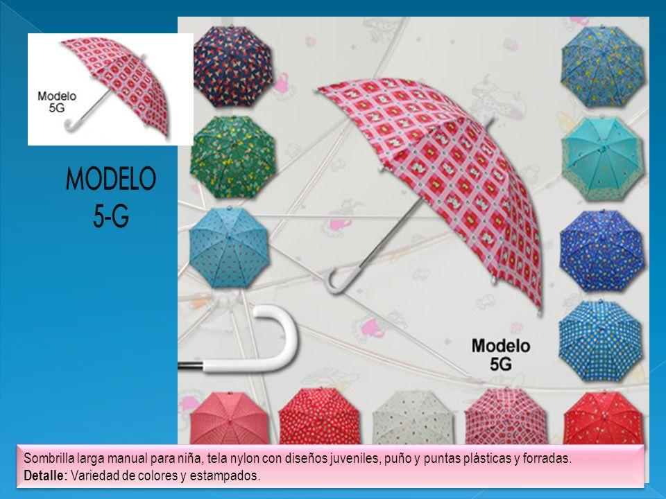 MODELO 5-G. Sombrilla larga manual para niña, tela nylon con diseños juveniles, puño y puntas plásticas y forradas.