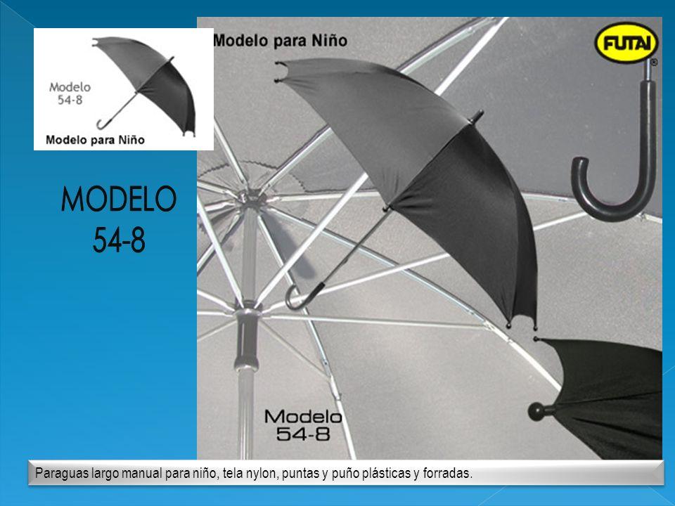 MODELO 54-8 Paraguas largo manual para niño, tela nylon, puntas y puño plásticas y forradas.