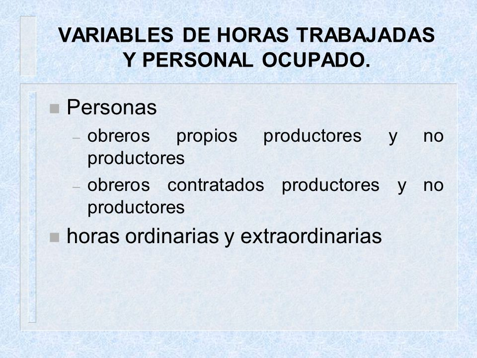 VARIABLES DE HORAS TRABAJADAS Y PERSONAL OCUPADO.