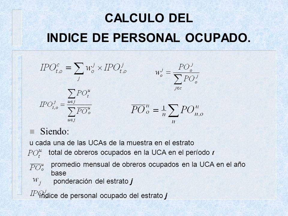 CALCULO DEL INDICE DE PERSONAL OCUPADO.