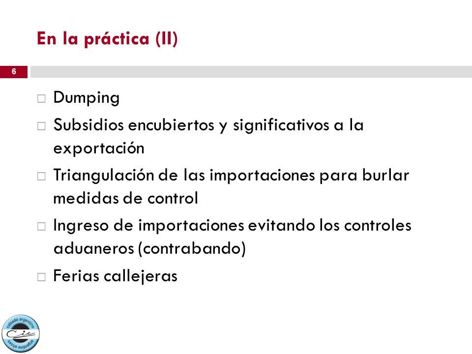 En la práctica (II) Dumping