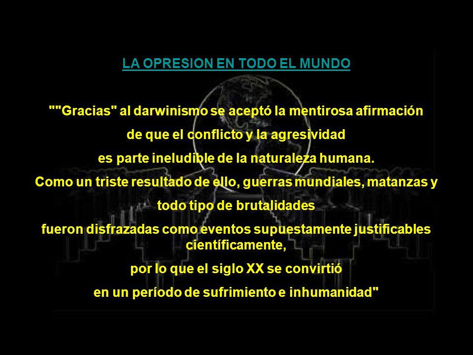 LA OPRESION EN TODO EL MUNDO