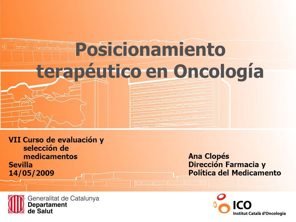 Posicionamiento terapéutico en Oncología
