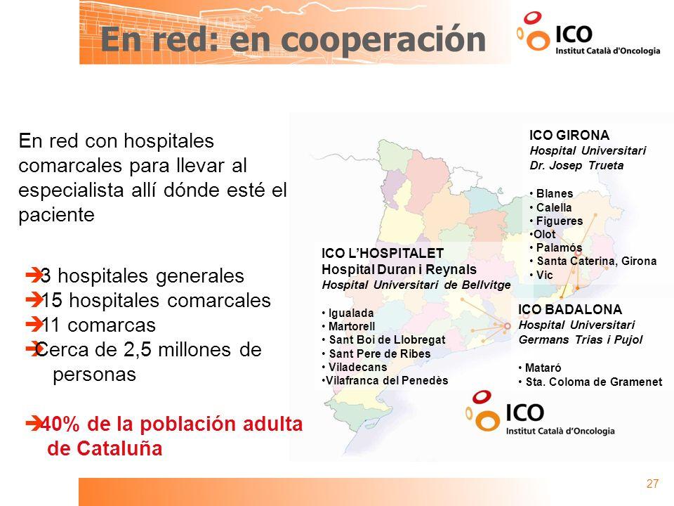 En red: en cooperación En red con hospitales comarcales para llevar al especialista allí dónde esté el paciente.
