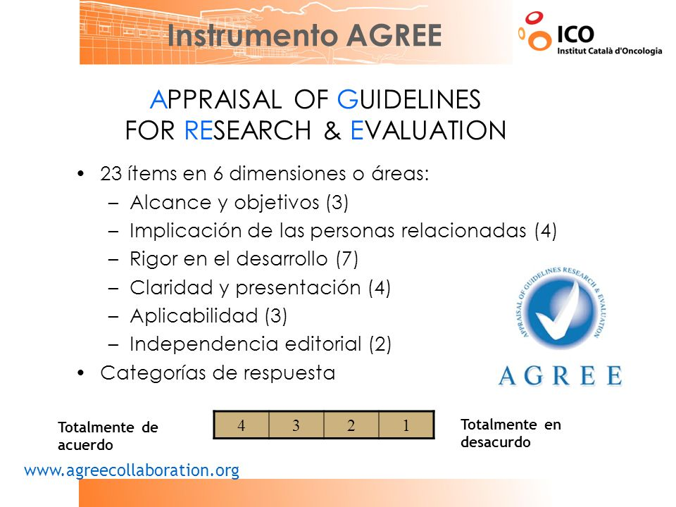 Instrumento AGREE APPRAISAL OF GUIDELINES FOR RESEARCH & EVALUATION