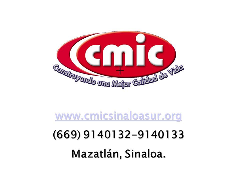 + www.cmicsinaloasur.org (669) 9140132-9140133 Mazatlán, Sinaloa.