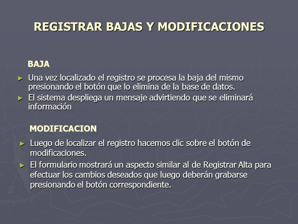 REGISTRAR BAJAS Y MODIFICACIONES