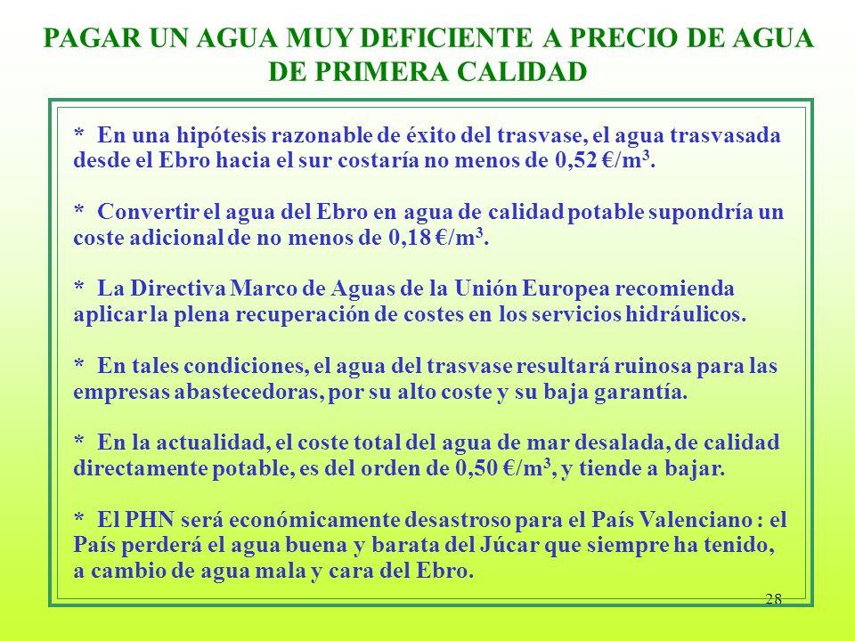 PAGAR UN AGUA MUY DEFICIENTE A PRECIO DE AGUA DE PRIMERA CALIDAD