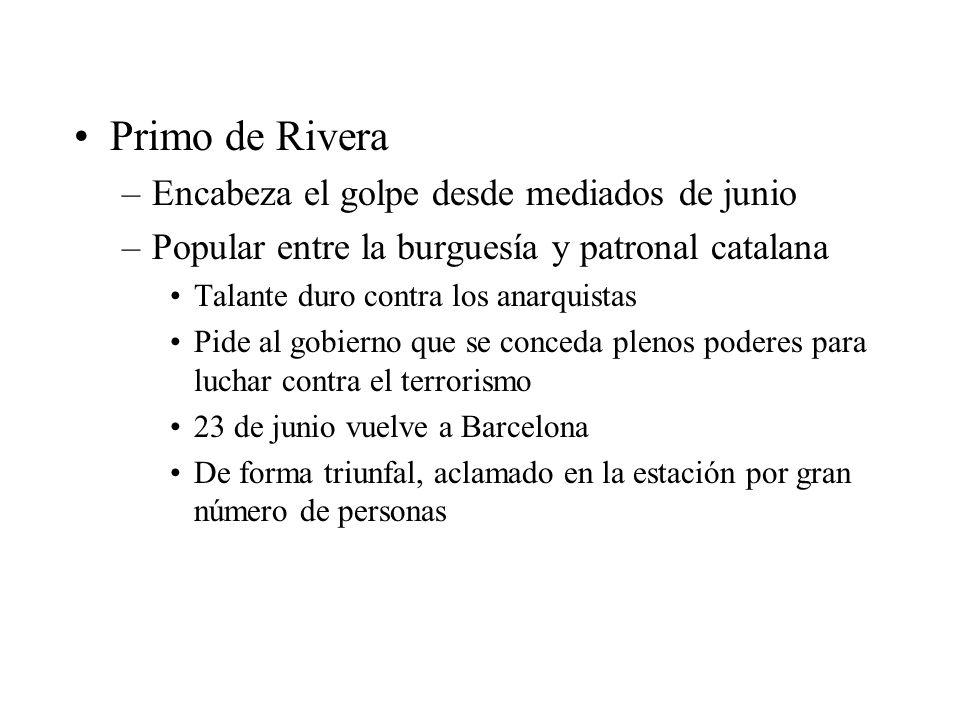 Primo de Rivera Encabeza el golpe desde mediados de junio
