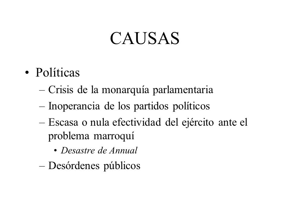 CAUSAS Políticas Crisis de la monarquía parlamentaria