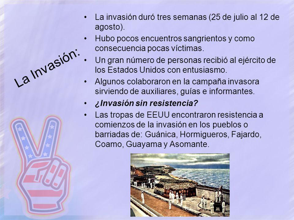 La invasión duró tres semanas (25 de julio al 12 de agosto).