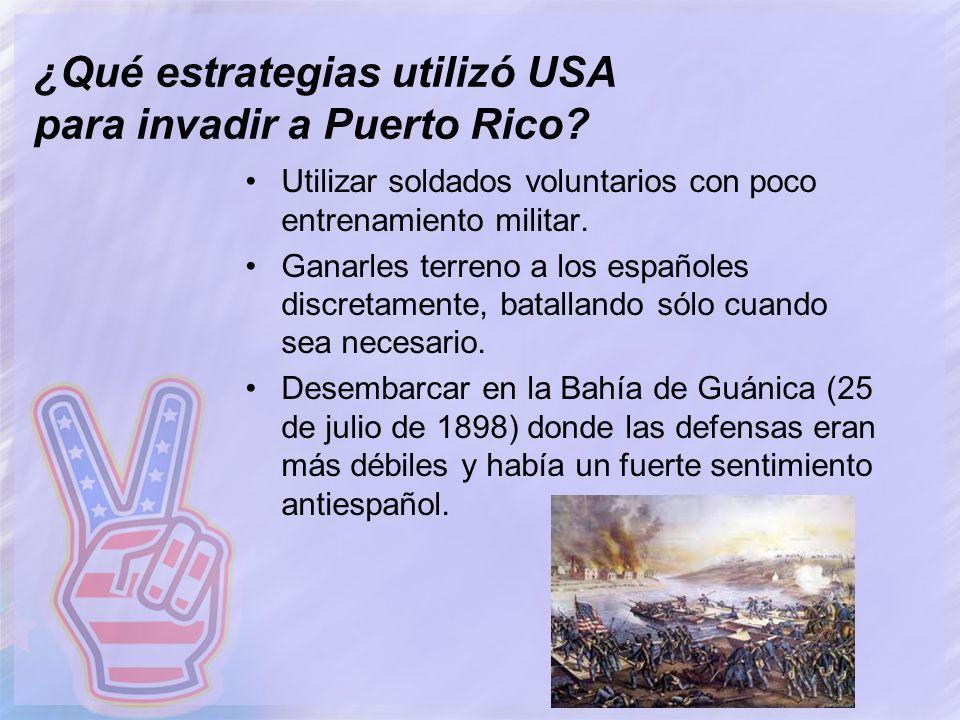 ¿Qué estrategias utilizó USA para invadir a Puerto Rico