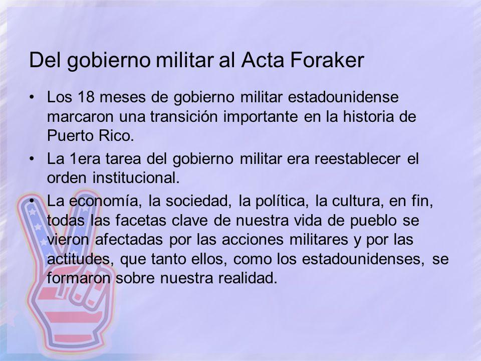 Del gobierno militar al Acta Foraker