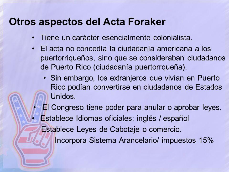 Otros aspectos del Acta Foraker