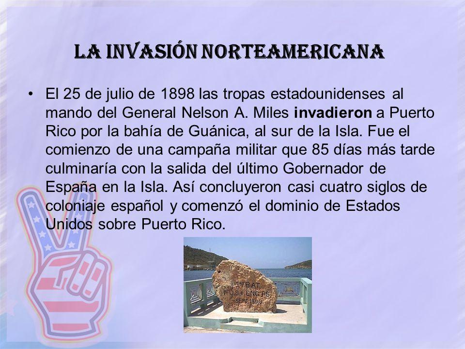 La Invasión Norteamericana