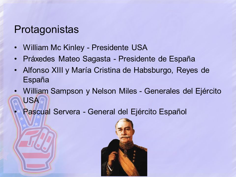 Protagonistas William Mc Kinley - Presidente USA