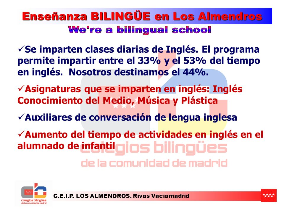 We re a bilingual school