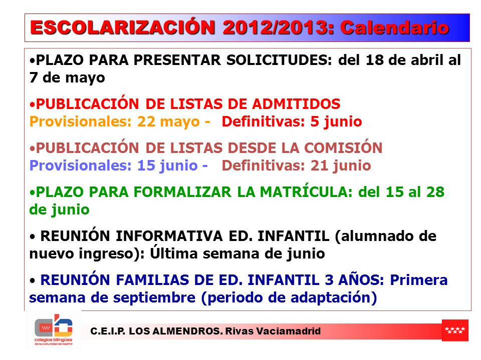 ESCOLARIZACIÓN 2012/2013: Calendario