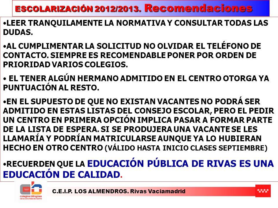 ESCOLARIZACIÓN 2012/2013. Recomendaciones