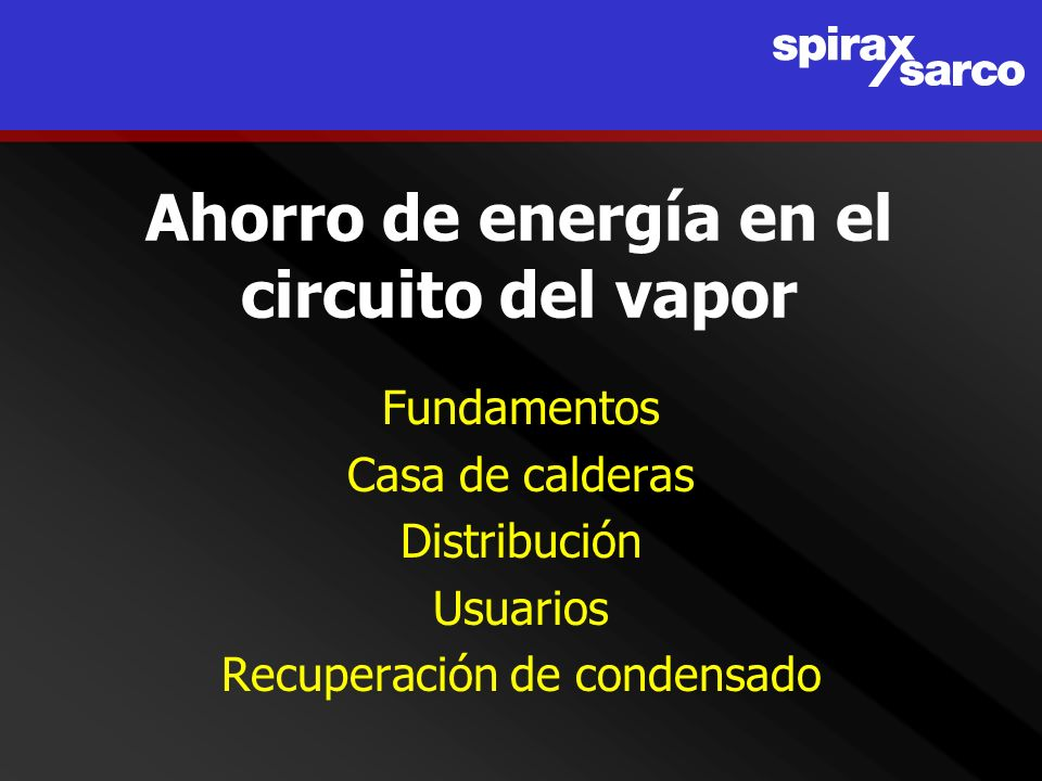 Ahorro de energía en el circuito del vapor
