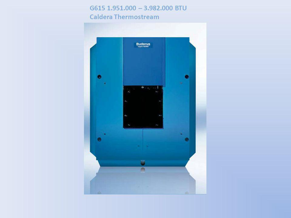 G615 1.951.000 – 3.982.000 BTU Caldera Thermostream