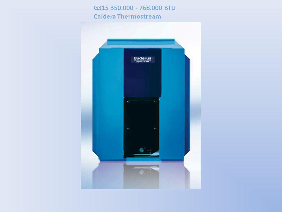 G315 350.000 - 768.000 BTU Caldera Thermostream