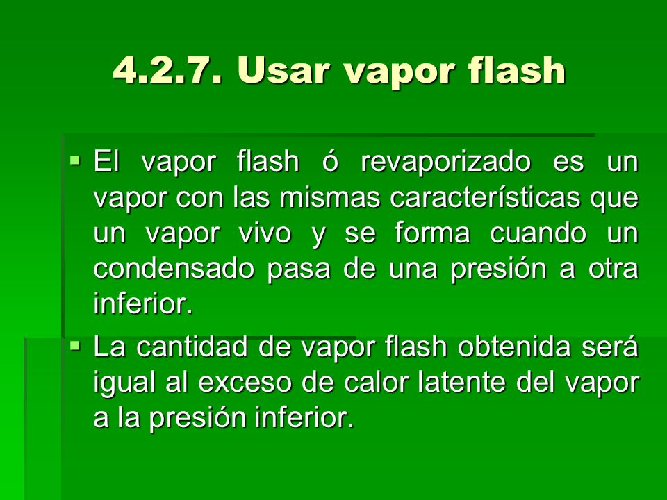 Usar vapor flash
