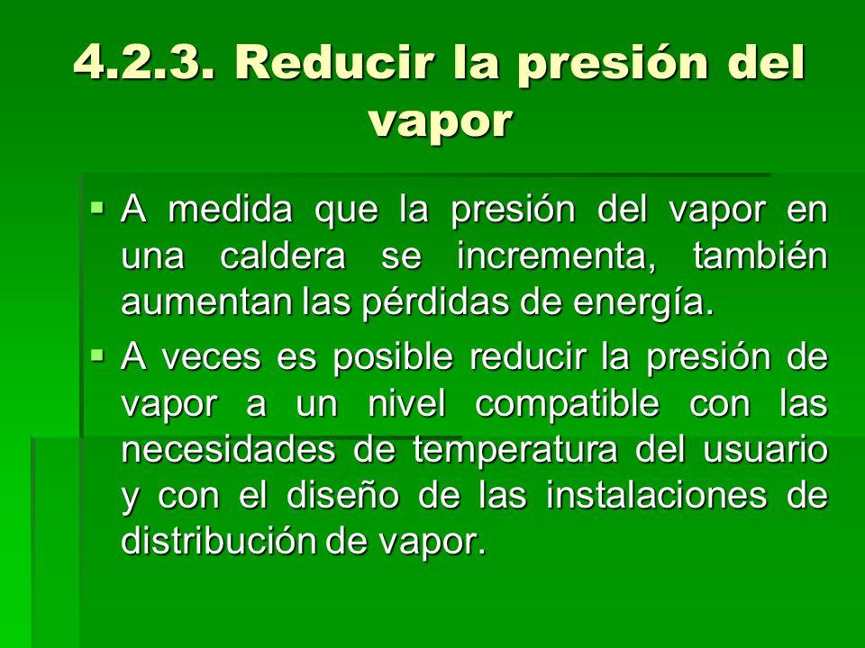 4.2.3. Reducir la presión del vapor