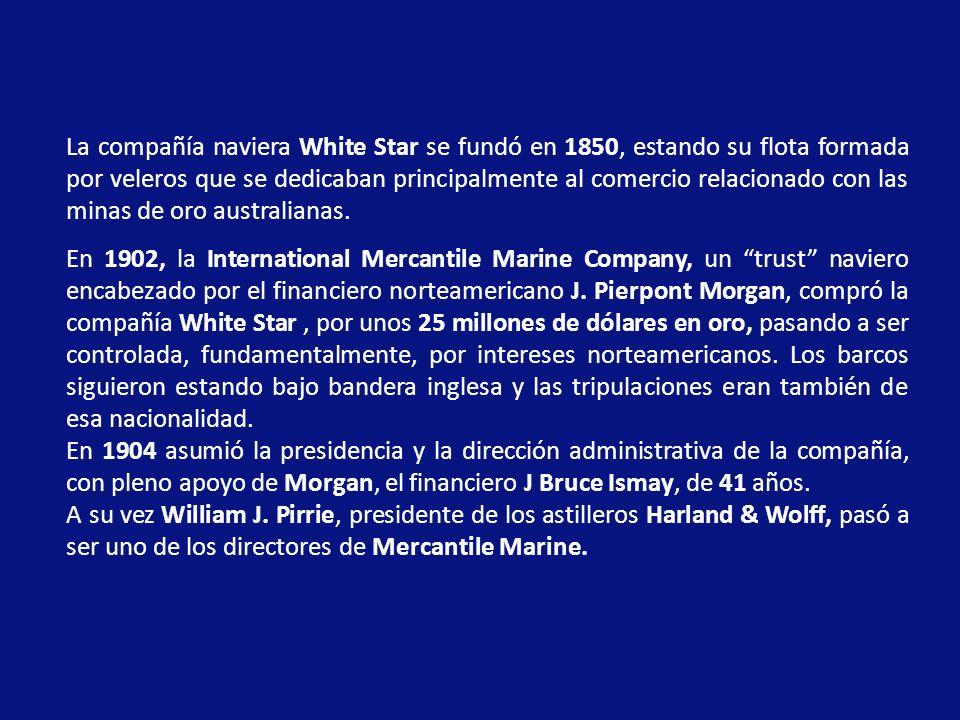 La compañía naviera White Star se fundó en 1850, estando su flota formada por veleros que se dedicaban principalmente al comercio relacionado con las minas de oro australianas.