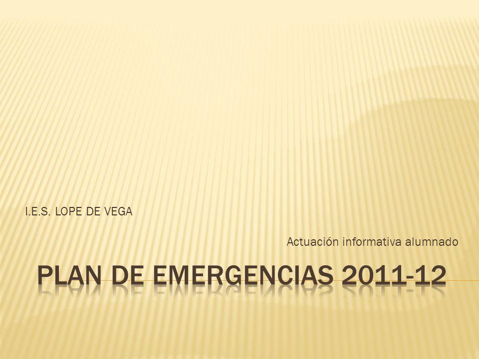 I.E.S. LOPE DE VEGA Actuación informativa alumnado