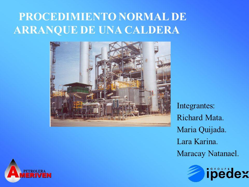 PROCEDIMIENTO NORMAL DE ARRANQUE DE UNA CALDERA