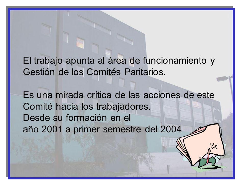 El trabajo apunta al área de funcionamiento y Gestión de los Comités Paritarios.